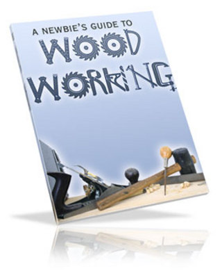Product picture A Newbies Guide to Woodworking + resell rights w/mrr