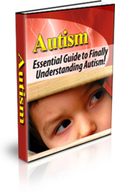 Product picture Autism: The Complete Guide To Finally Understanding Autism