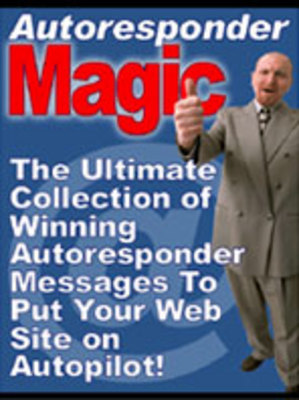 Product picture AutoResponder Magic : Collection of Autoresponder messages